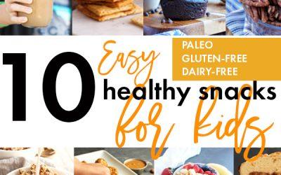 10 Paleo Kid-Friendly Snacks